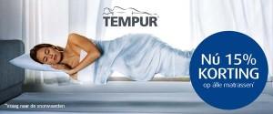 Tempur aanbieding 15% korting op matrassen
